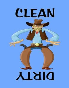METAL DISHWASHER MAGNET Cowboy Western Guns Clean Dirty Dishes Kitchen MAGNET