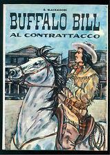 BLACKMOORE D. BUFFALO BILL AL CONTRATTACCIO CAPITOL  1964 ILL. U. FAINI MARYLAND