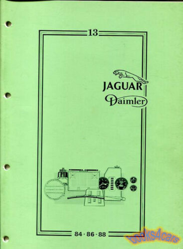 JAGUAR XJ6 SHOP MANUAL SERVICE REPAIR BOOK ELECTRICAL INSTRUMENTS WIPERS XJ12 XJ