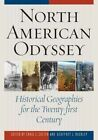 North American Odyssey: Historical Geographies for the Twenty-first Century by Rowman & Littlefield (Hardback, 2014)