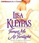 Tempt Me at Twilight by Lisa Kleypas Compact Disc Book (english)