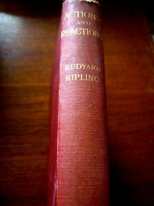 Rudyard-Kipling-1908-034-ACTIONS-AND-REACTONS-034-Hardback-Macmillan-amp-Co