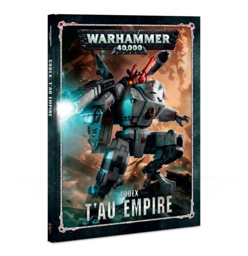 Codex Tau Empire T/'au Warhammer 40K NEW 8th Edition