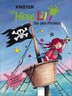 Hexe Lilli 04. Hexe Lilli bei den Piraten von Knister (1999, Gebunden)