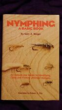 Nymphing a Basic Book by Gary A Borger 1979 HCDJ First Edition SIGNED