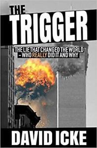 El-gatillo-la-mentira-que-cambio-el-mundo-por-David-Icke-del-libro-en-rustica-2019
