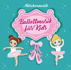 CD Musique de conte de Fées von Musique de ballet Pour Enfants d'Artistes divers