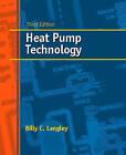 Heat Pump Technology by Billy C. Langley (Hardback, 2001)