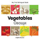 My First Bilingual Book - Vegetables by Milet Publishing (Board book, 2011)