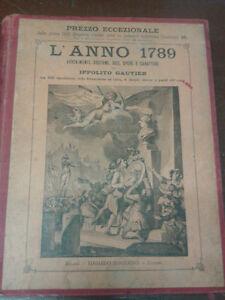 L-039-ANNO-1789-AVVENIMENTI-COSTUMI-IDEE-OPERE-E-CARATTERI-IPPOLITO-GAUTIER-1890