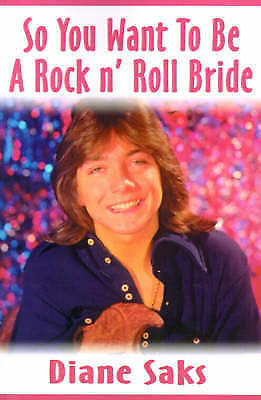 1 of 1 - NEW So You Want To Be A Rock n' Roll Bride by Diane Saks
