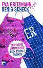Sie & Er von Eva Gritzmann und Denis Scheck (2012, Taschenbuch)