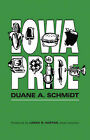 Iowa Pride by Duane A Schmidt (Paperback / softback, 2002)