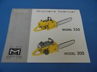 Mcculloch Chainsaw Model 250 & 300 Owners Manual ----------------- Dr41
