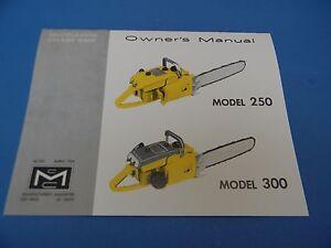 mcculloch chainsaw model 250 300 owners manual rh ebay co uk McCulloch Chainsaw Model 600091U McCulloch 3216 Chainsaw Repair Manual
