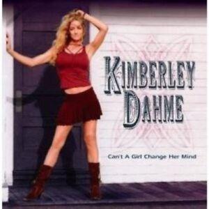 Dahme, Kimberley - Can't a Girl change her Mind CD NEU OVP