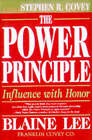 The Power Principle: The Influence with Honor by Stephen R. Covey, Blaine Lee (Paperback, 1998)