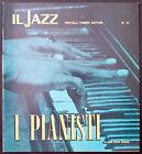 IL JAZZ - I PIANISTI - FASCICOLO N. 50 - FRATELLI FABBRI EDITORI 1968