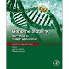 Genome Stability: From Virus to Human Application by Elsevier Science Publishing Co Inc (Hardback, 2016)