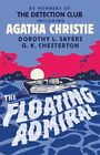 The Floating Admiral von Gilbert K. Chesterton, Dorothy L. Sayers und Agatha Christie (2011, Taschenbuch)