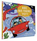Are We There Yet? by Nina Laden (Hardback, 2016)