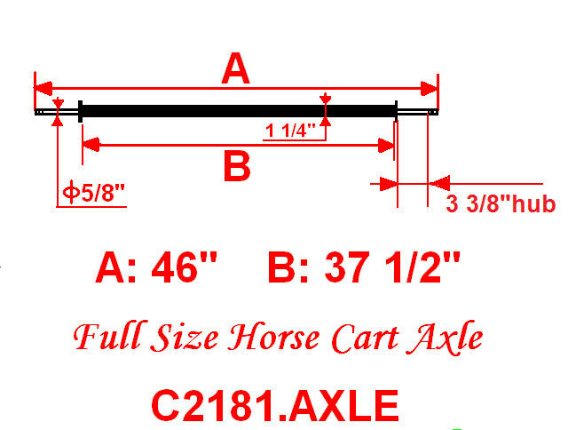 New Full Size Horse Cart Axle With 5 8  Axle, 3 3 8  Hub