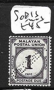 MALAYA MPU (P3110B) POSTAGE DUE 1C SG D1S SPECIMEN MOG