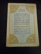 """""""L'enlèvement sans clair de lune.."""" by Tristan Dereme. 1924 limited numbered ed"""