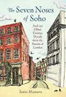 The Seven Noses of Soho by Jamie Manners (Hardback, 2015)