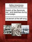 Sketch of the Seminole War: And Sketches During a Campaign. by Gale, Sabin Americana (Paperback / softback, 2012)