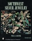 Southwest Silver Jewelry : The First Century by Paula A. Baxter (2001, Hardcover)