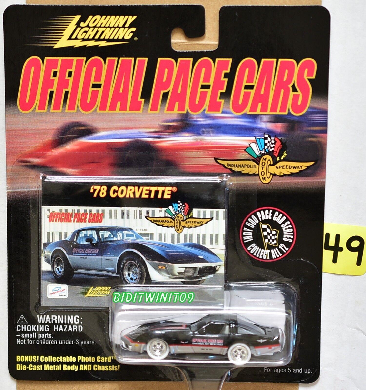 Johnny Éclair Officel Pace Voitures '78 Corvette Noir Blanc Lightning W+