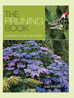 The Pruning Book by Lee Reich (Paperback, 2010)
