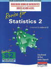 Heinemann Modular Maths for Edexcel Revise for Statistics 2 by Gordon Skipworth, Gillian Dyer, Greg Attwood (Paperback, 2001)