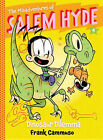The Misadventures of Salem Hyde: Book 4: Dinosaur Dilemma by Frank Cammuso (Paperback, 2015)