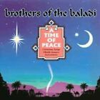 A Time of Peace by Brothers of the Baladi (CD, Jan-2000, Brothers of the Baladi)