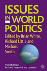Issues in World Politics by Palgrave USA (Paperback, 2005)