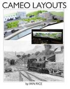 Cameo layouts Iain Rice model railway Creating Cameo Layouts