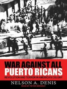 War-Against-All-Puerto-Ricans-Revolution-and-Terror-in-America-039-s-Colony-CD
