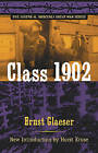 Class 1902 by Ernst Glaeser (Paperback, 2008)