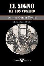 El Signo de Los Cuatro by Arthur Conan Doyle (2014, Paperback)