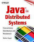 Java in Distributed Systems: Concurrency, Distribution and Persistence by Marko Boger (Paperback, 2001)