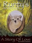 Runty's Adventure: A Story of Love by Chaffee Castleton (Paperback, 2010)