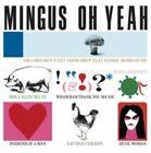 Oh Yeah by Charles Mingus (CD, Sep-2014, Hallmark)