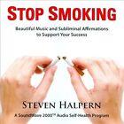 Stop Smoking [Remastered] by Steven Halpern (CD, Jan-2013, Inner Peace Music)