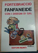 FANFANEIDE - FORTEBRACCIO - EDITORI RIUNITI - 1975 - M