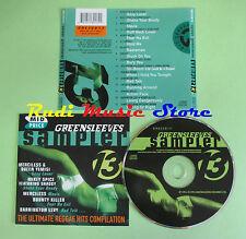CD GREENSLEEVES SAMPLER 13 compilation 1996 MERCILESS AL CAMPBELL SANCHEZ (C25)