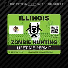 Zombie Illinois State Hunting Permit Sticker Self Adhesive Vinyl Il