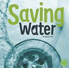 Saving Water by Rebecca Olien (Paperback / softback, 2016)