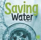 Saving Water by Rebecca Olien (Paperback / softback, 2016)